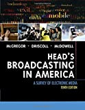 Head's Broadcasting in America: A Survey of Electronic Media 10th Edition