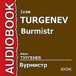 Burmistr | Ivan Turgenev