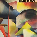 Shades of Truth by Trevor Anderies