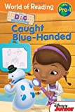 Caught Blue-Handed, Sheila Sweeny Higginson and Disney Book Group Staff, 1423164555