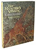img - for The Hunter's Vision: The Prehistoric Art of Zimbabwe (Cambridge Latin American Studies; 76) by Peter Garlake (1995-07-01) book / textbook / text book