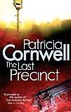 The Last Precinct: Scarpetta 11 by Patricia Cornwell (2010-09-02)