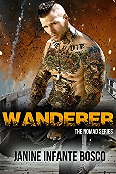 Wanderer (The Nomad Series Book 2) by [Bosco, Janine Infante, Infante Bosco, Janine]