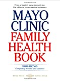 Mayo Clinic Family Health Book, Scott C. Litin, 0060002506
