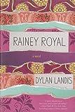 Image of Rainey Royal