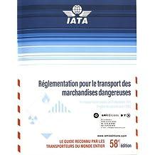 Réglementation pour le transport des marchandises dangereuses