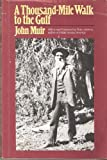A Thousand-Mile Walk to the Gulf, Muir, John, 0395315425