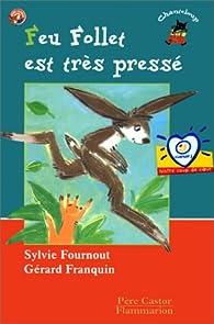 Feu-follet est très pressé par Sylvie Fournout