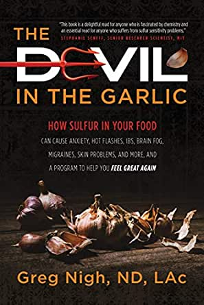 The Devil in the Garlic: How Sulfur in Your Food Can Cause ...