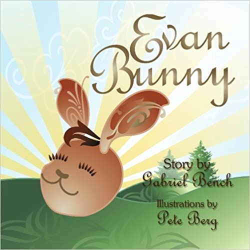Book Evan Bunny: A winning story about pride, humility and second chances. (Easter Bunny Fables Trilogy) (Volume 2)