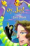 Oy, Joy!, Lucy Frank and Dorling Kindersley Publishing Staff, 0789425386