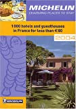 1000 places to eat - Michelin Charming Places to Stay: 1,000 Hotels and Guesthouses in France (Michelin Charming Places to Stay in France)