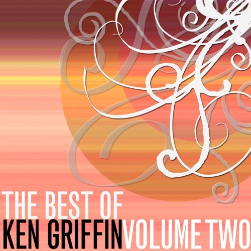 The Best Of Ken Griffin, Vol. 2