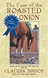 img - for The Case of the Roasted Onion (The Casebook of Dr. McKenzie) book / textbook / text book