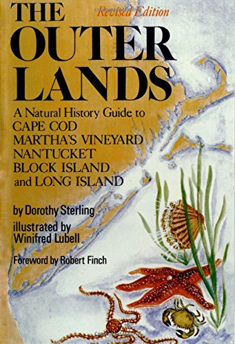 The Outer Lands: A Natural History Guide to Cape Cod, Martha's Vineyard, Nantucket, Block Island, and Long (Finch Natural)