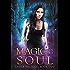 Magic in my Soul (Lesser Magicks Book 2)