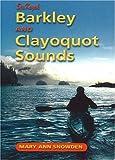 Sea Kayak Barkley & Clayoquot Sounds