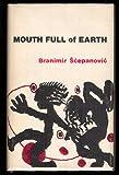Mouth Full of Earth, Branimir Scepanovic, 0917712072