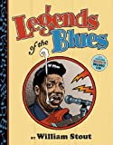Legends of the Blues, William Stout, 1419706861