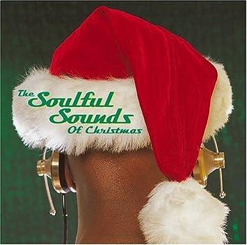 Sound Of Christmas.Soulful Sounds Of Christmas