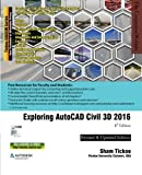 img - for Exploring AutoCAD Civil 3D 2016, 6th Edition book / textbook / text book