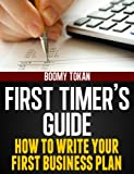 How To Write Your First Business Plan: With Outline and Templates Book