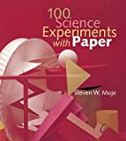 100 Science Experiments with Paper, Steven W. Moje, 0806963530
