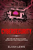 Cybersecurity: Best Tips and Tricks to Learn and