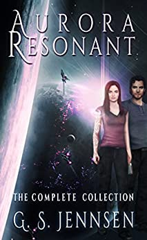 Aurora Resonant: The Complete Collection (Aurora Rhapsody Collections Book 3) by [Jennsen, G. S.]