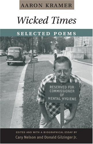 Wicked Times: Selected Poems (American Poetry Recovery Series)