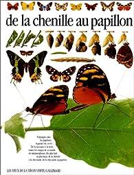 De la chenille au papillon par Paul Ernest Sutton Whalley
