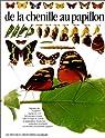 De la chenille au papillon par Whalley