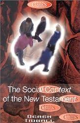 Social Context of the New Testament (Biblical Classics Library)