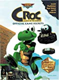 Croc: Legend of the Gobbos: Official Game Secrets (Secrets of the Games Series)