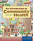 An Introduction to Community Health Brief Edition