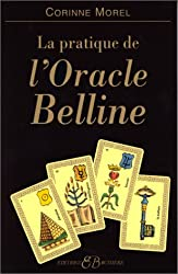 Pratique de l'oracle Belline