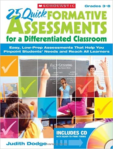 25 Quick Formative Assessments for a Differentiated Classroom ...