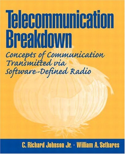 Telecommunications Breakdown: Concepts of Communication Transmitted via Software-Defined Radio