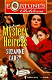 Mystery Heiress, Suzanne Carey, 0373501854