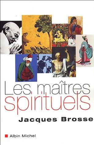 Maitres Spirituels (Les) (Spiritualites Grand Format) (French Edition)