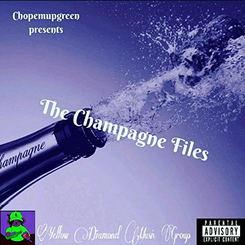 File Champagne (The Champagne Files [Explicit])