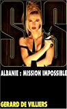Sas 133 albanie mission impossible (French Edition)