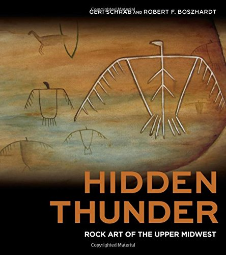 - Hidden Thunder: Rock Art of the Upper Midwest