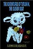 The Adventures of Tutushik, the Clever Goat, Alekssander Rockhewn, 1403365474