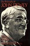The Philosophy of John Dewey, Paul Arthur Schilpp and John Dewey, 0812691024