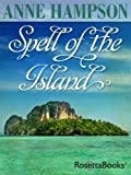 Front cover for the book Spell of the Island by Anne Hampson
