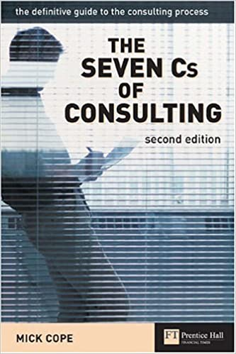 Book The Seven Cs of Consulting: The definitive guide to the consulting process