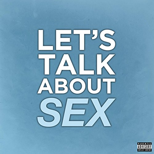 Talk lyric let about sex