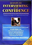 10 Steps To Interviewing With Confidence