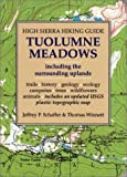 High Sierra Hiking Guide to Tuolumne Meadows, Jeffrey P. Schaffer and Thomas Winnett, 0899972691